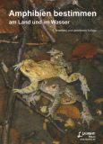 Amphibienführer Deutschlands (Suppl. 18) - 2. Aufl