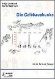 M-Die Gelbbauchunke (Beih. 4) - 1. Aufl.