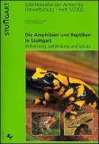 Amphibien und Reptilien in Stuttgart